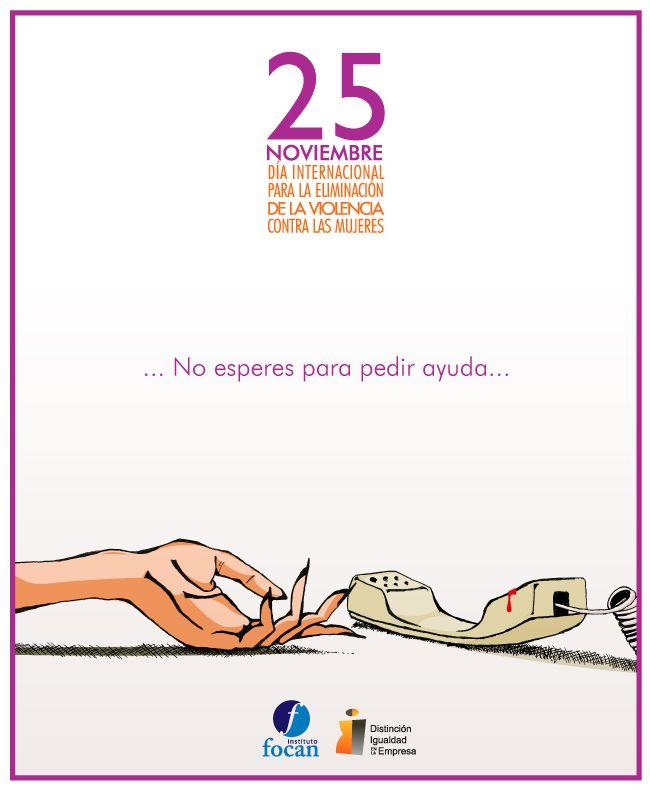 """Cartel con una de ilustración de una mano femenina en el suelo y un teléfono a lado con el lema """"no esperes para pedir ayuda"""" 25 noviembre día contra la violencia hacia las mujeres"""